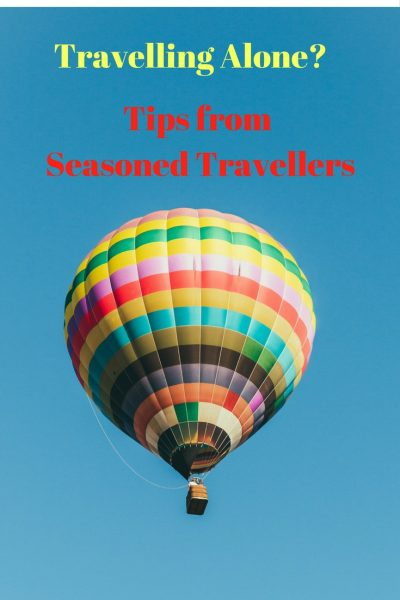 Travelling alone. Solo Travel Tips.