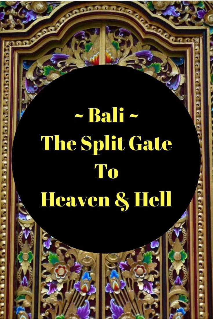 Bali heaven or hell?