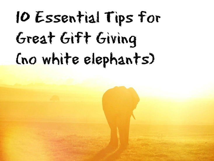 10 Tips on How to give the Perfect Gift