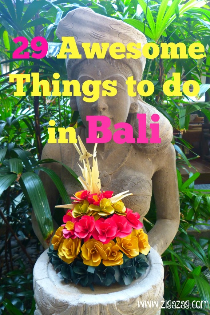 29 Awesome things to see and do in Bali