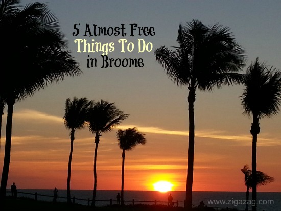 5 Almost Free Things to Do In Broome