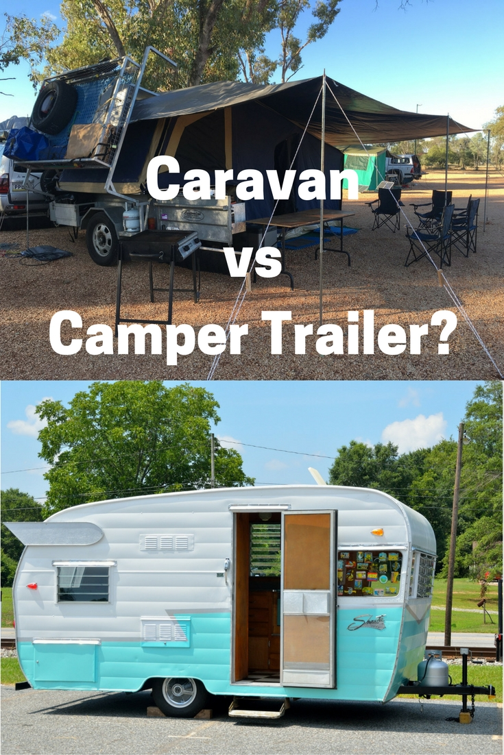 Caravan travel vs Camper Trailer travel?